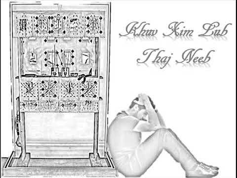 Khuv Xim Lub Thaj Neeb - HMONG STORY
