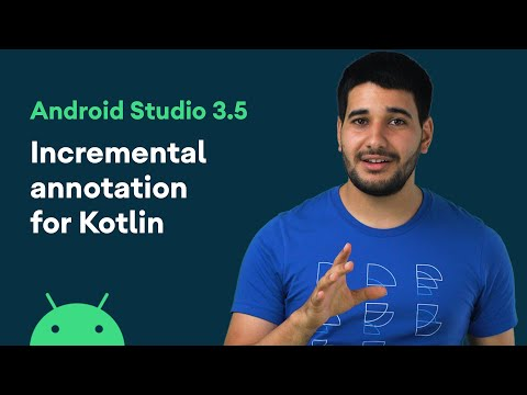 Incremental annotation processors compilation for Kotlin (KAPT) - Android Studio 3.5 Features
