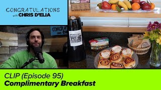 CLIP: Complimentary Breakfast - Congratulations with Chris D'Elia