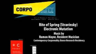 Contemporary Corporeality: Music: Rite of Spring Electronic Mutation.mp4