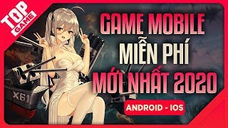 [Topgame] Top 9 Best New Android and iOS Games 2020! FREE