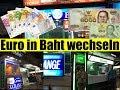 Bargeld wechseln in Thailand  | Thailand Urlaub | VLOG#12