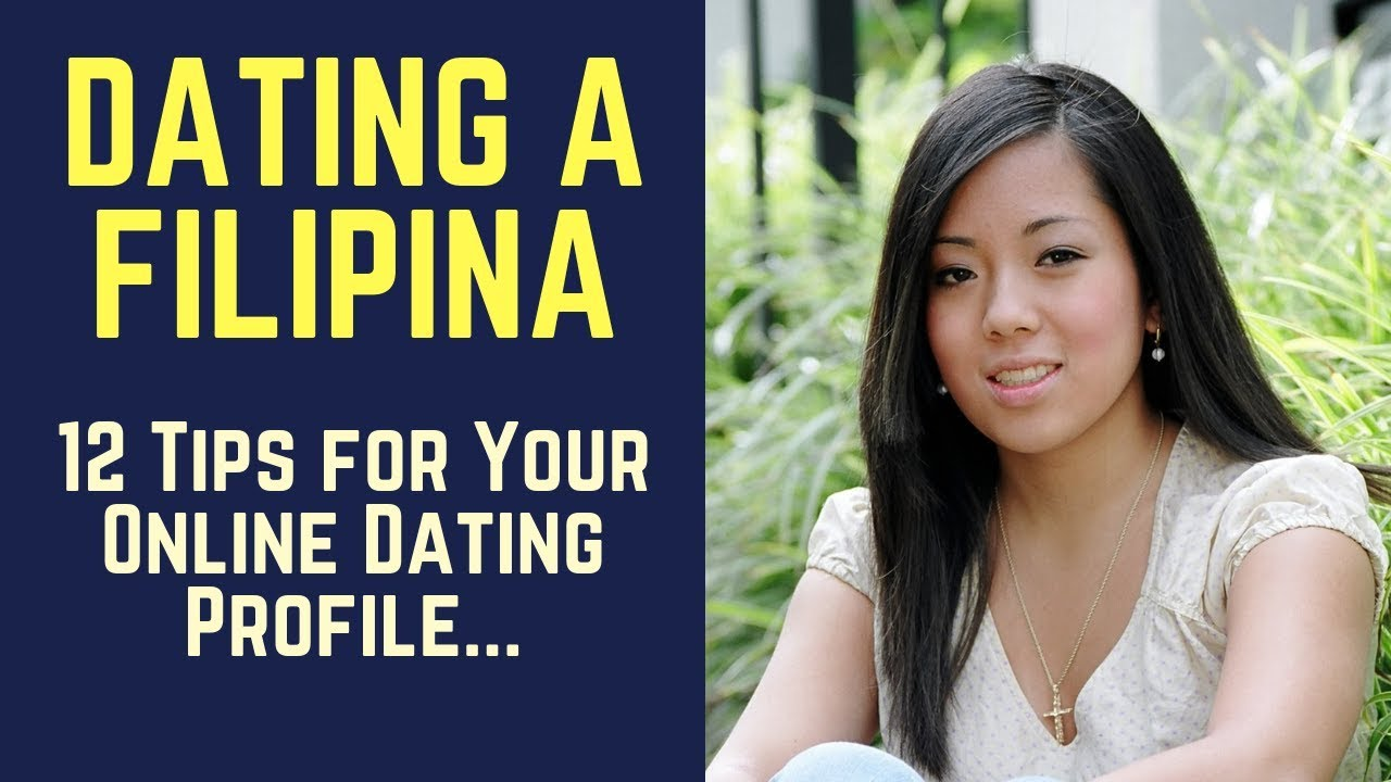 tips for dating a filipina girl