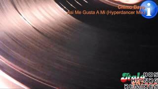 Chimo Bayo - Asi Me Gusta A Mi (Hyperdancer Mix) [HD, HQ]