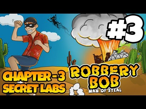 Robbery Bob - Chapter 3 - SECRET LABS - iOS/Android - Gameplay Video - Part 3