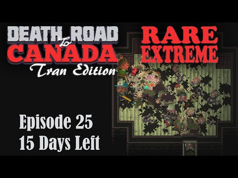 Death Road to Canada - 25 (Rare Extreme)