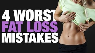 4 Worst Fat Loss Mistakes (THAT MOST WOMEN MAKE!!)
