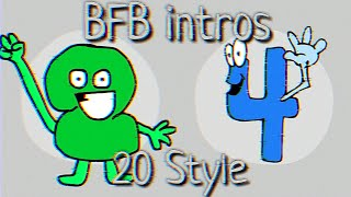 20 style of the bfb intro