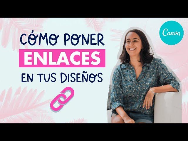 Cómo Poner Enlaces en tus Diseños con Canva | Aprende Canva con Diana Muñoz