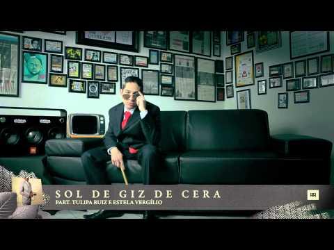 Emicida - Sol de giz de cera (Feat Tulipa Ruiz e Estela) Faixa 6