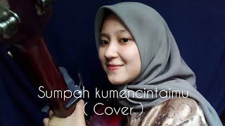 SUMPAH KUMENCINTAIMU - Seventeen ( Cover Syahh ) mp3