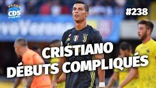 Replay #238 : Une Juventus poussive pour la première de Ronaldo - #CD5