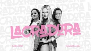 Baixar Lyric video: Lacradora - Claudia Leitte feat. Maiara & Maraisa