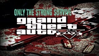 GTA 4 (Only The Strong Survive) [HD]