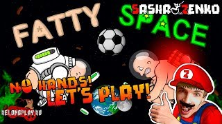 Fatty Space Gameplay (Chin & Mouse Only)