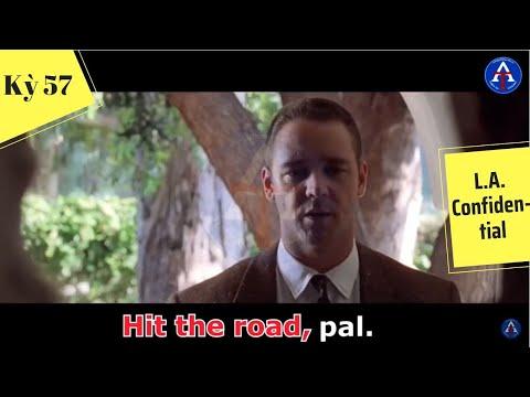 [HỌC IDIOM QUA PHIM] - Hit The Road (Phim L.A. Confidential)