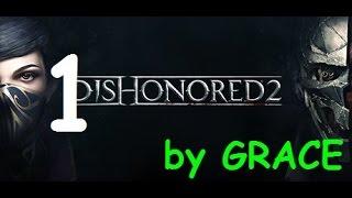 DISHONORED 2 gameplay ITA EP 1 L