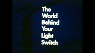 The World Behind Your Light Switch (1966)