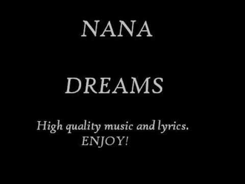 NANA  Dreams with lyrics