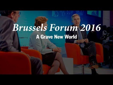 Brussels Forum 2016: A Grave New World: Future Global Security Challenges
