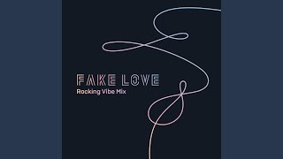 Download lagu FAKE LOVE (Rocking Vibe Mix) Mp3