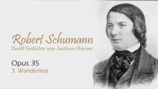 Schumann op 35 no 3 Wanderlied