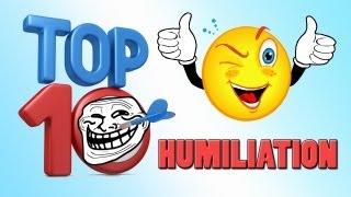 TOP 10 HUMILIATION | Saison 2 , Ep.28 présenté par SkyRRoZ