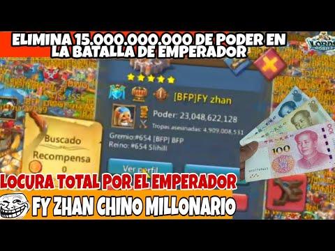 FY ZHAN ELIMINA MAS DE 15.000.000.000 DE PODER EN LA BATALLA DEL EMPERADOR  - LORDS MOBILE