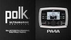 Polk® Ultramarine | PA4A Bluetooth® Pairing Instructions