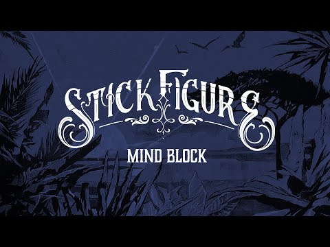 "Stick Figure – ""Mind Block"" (feat. Eric Rachmany of Rebelution)"