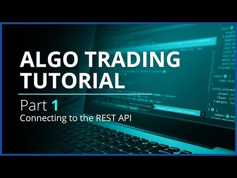 algo-trading-with-rest-api-and-python-|-part-1---connecting-to-the-rest-api
