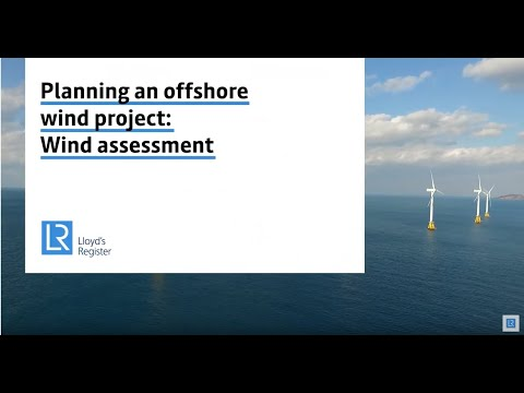 Planning an offshore wind project: Wind assessment