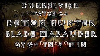 Diablo 3 Patch 2.4 Demon Hunter   Blade Marauder   G70 in 5mins