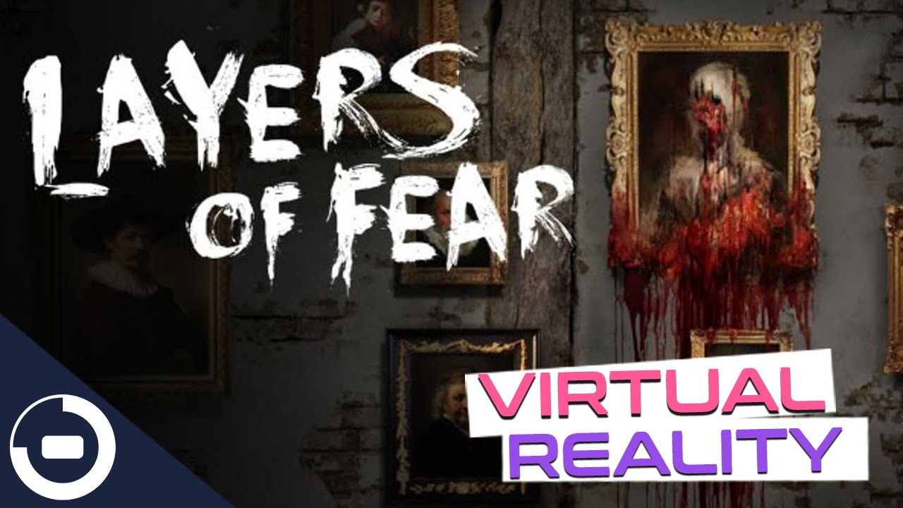 Layers of Fear in VR! What's going on in this house??