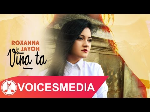 Roxanna feat. Jayoh - Vina ta (Official Single)