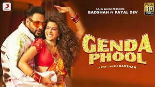 Badshah - Genda Phool | JacquelineFernandez | Payal Dev | Gendha phool full song