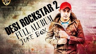 Desi Rockstar 2 | Gippy Grewal | Full Album | Juke Box | Latest Punjabi Songs Full  HD Video 2016