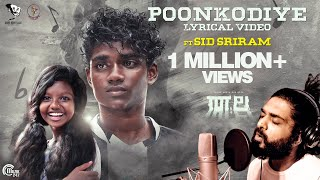 POONKODIYE Song ft Sid Sriram |THALA | Surabhi Lakshmi| Ankit Menon| Khais Millen| Vinayak Sasikumar