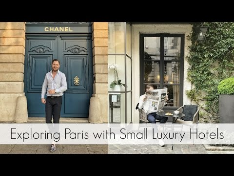 Exploring Paris with Small Luxury Hotels