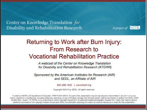 Returning to Work After Burn Injury: From Research to Vocational Rehabilitation Practice
