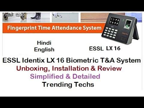 ESSL LX16 Identix Biometric Time & Attendance Machine LX 16 Unboxing &  Installation