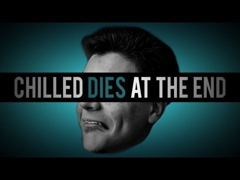 Chilled Dies At The End (TTT) [#3]