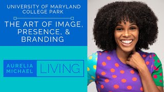 THE ART OF IMAGE, PRESENCE, AND BRANDING