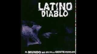 Latino Diablo - El mundo no es de la gente humilde -  02  No es real