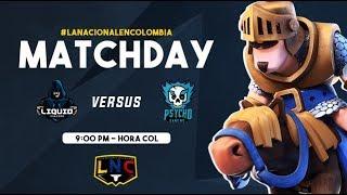 LIGA NACIONAL COLOMBIANA - Liquid Vincere VS Psycho Gaming