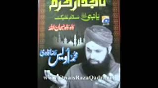 Owais Qadri Exclusive new album   Ya Rab Dil e Muslim Ko Wo Zinda Tamanna De