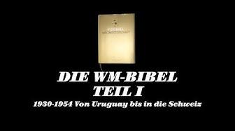 Fussball-WM 1930-1954 - Von Uruguay bis in die Schweiz
