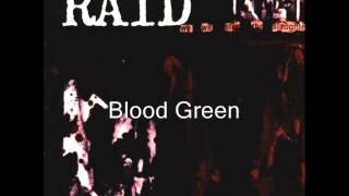 Watch Raid Blood Green video
