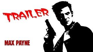 Max Payne Trailer / Трейлер Макс Пейн
