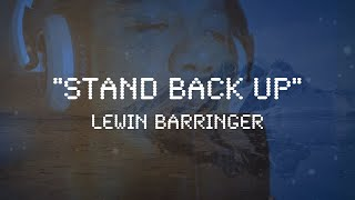 Stand Back Up Lewin Barringer MUSICMONDAY.mp3